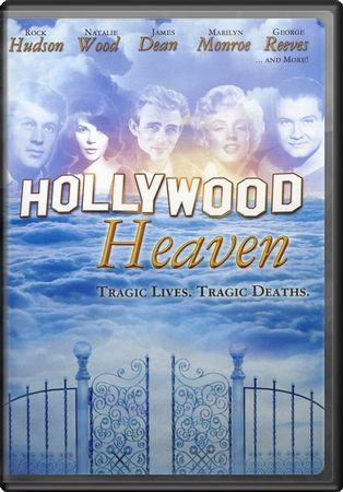 Hollywood Heaven: Tragic Lives, Tragic Deaths