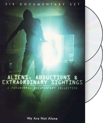 Aliens, Abductions & Extraordinary Sightings: