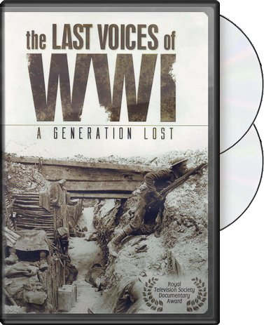The Last Voices of WWI: A Generation Lost (2-DVD)