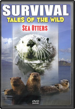 Survival: Tales of the Wild - Sea Otters