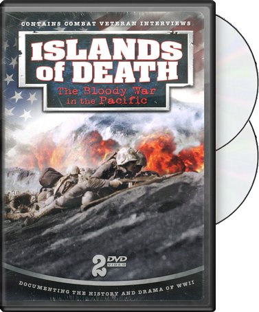 Islands of Death: The Bloody War in the Pacific