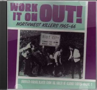 Northwest Killers, Volume 3 - Work It On Out!