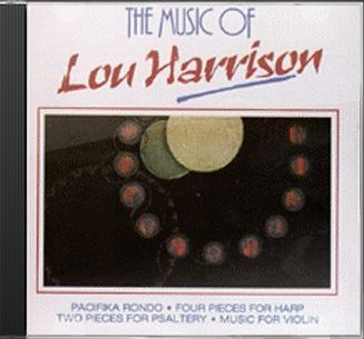 The Music Of Lou Harrison