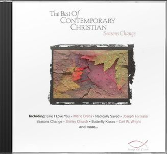 The Best of Contemporary Christian: Seasons Change
