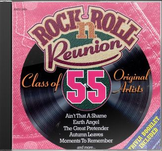 Rock N' Roll Reunion: Class of 55