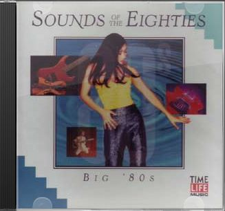 Sounds of The Eighties: Big 80s