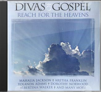 Divas of Gospel: Reach For the Heavens