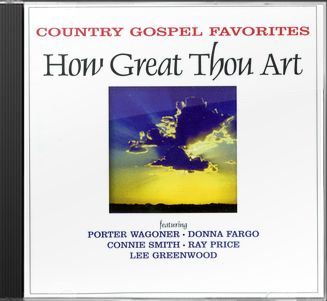 How Great Thou Art: Country Gospel Favorites