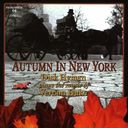 Autumn in New York: Dick Hyman Plays the Music of