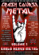 Crash Course Metal, Volume 1: Early Heavy Metal