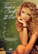Taylor Swift - Her Life, Her Story: An