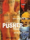 Pusher Trilogy (3-DVD)