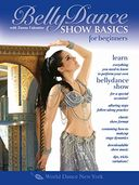 Belly Dance Show Basics for Beginners