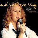 And Still We Sing: The Outspoken Collection (2-CD)
