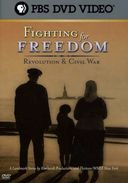 PBS - Fighting for Freedom: Revolution & Civil War