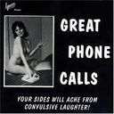 Great Phone Calls [Bonus Tracks] (2-CD)
