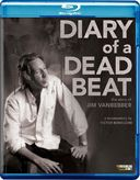 Diary of a Dead Beat: The Story of Jim Vanbebber