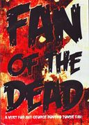 Fan of the Dead [Documentary]