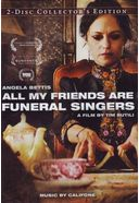 All My Friends Are Funeral Singers (2-DVD)