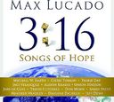 Max Lucado: 3:16 Songs Of Hope (2-CD)
