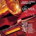 To Grover, With Love [Bonus Tracks]