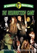 The Resurrection Game (10th Anniversary Editon)