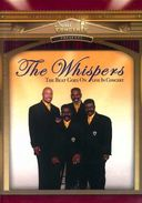 The Whispers: The Beat Goes On - Live in Concert