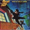 Murph the Surf [Music from the motion picture]