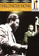 Jazz Icons - Thelonious Monk: Live in '66