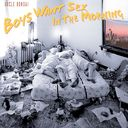 Boys Want Sex in the Morning [Bonus Tracks] (Live)