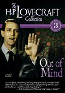 H.P. Lovecraft Collection Volume 3: Out Of Mind