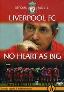 Soccer - Liverpool FC: No Heart as Big