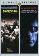 Swordfish / Terminator 3: Rise of the Machines