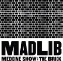 Medicine Show: The Brick (13-CD)