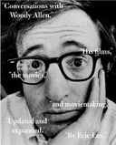 Woody Allen - Conversations With Woody Allen: His