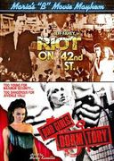 "Maria's ""B"" Movie Mayhem: Riot on 42nd St. / Bad"