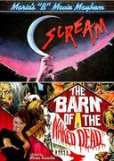 "Maria's ""B"" Movie Mayhem: Scream / The Barn of"