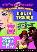 Girl In Trouble / Good Time with a Bad Girl / Bad