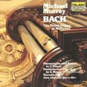 Bach: Plays Bach on the Great Organ at Methuen