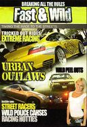 Fast & Wild: Urban Outlaws