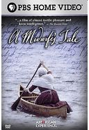 The American Experience - Midwife's Tale