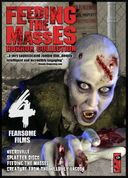 Feeding the Masses (4 Fearsome Films) (Feeding
