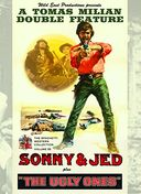 Sonny & Jed / The Ugly Ones