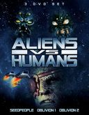 Aliens vs Humans: Seedpeople / Oblivion 1 /
