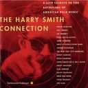 The Harry Smith Connection: A Live Tribute to the