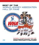 Hockey - Best of the WHA Hall of Fame (Blu-ray)