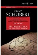 Schubert - The Trout / The Greatest Love & the