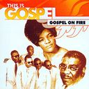 This Is Gospel: Gospel On Fire