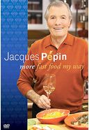 Jacques Pepin - More Fast Food My Way (3-DVD)