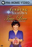 Finding Your Own True Love With Dr. Diane